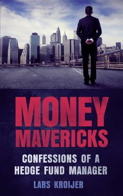 Money Mavericks By Kroijer, Lars