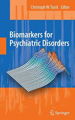 Biomarkers for Psychiatric Disorders By Turck, Chris W. (EDT)