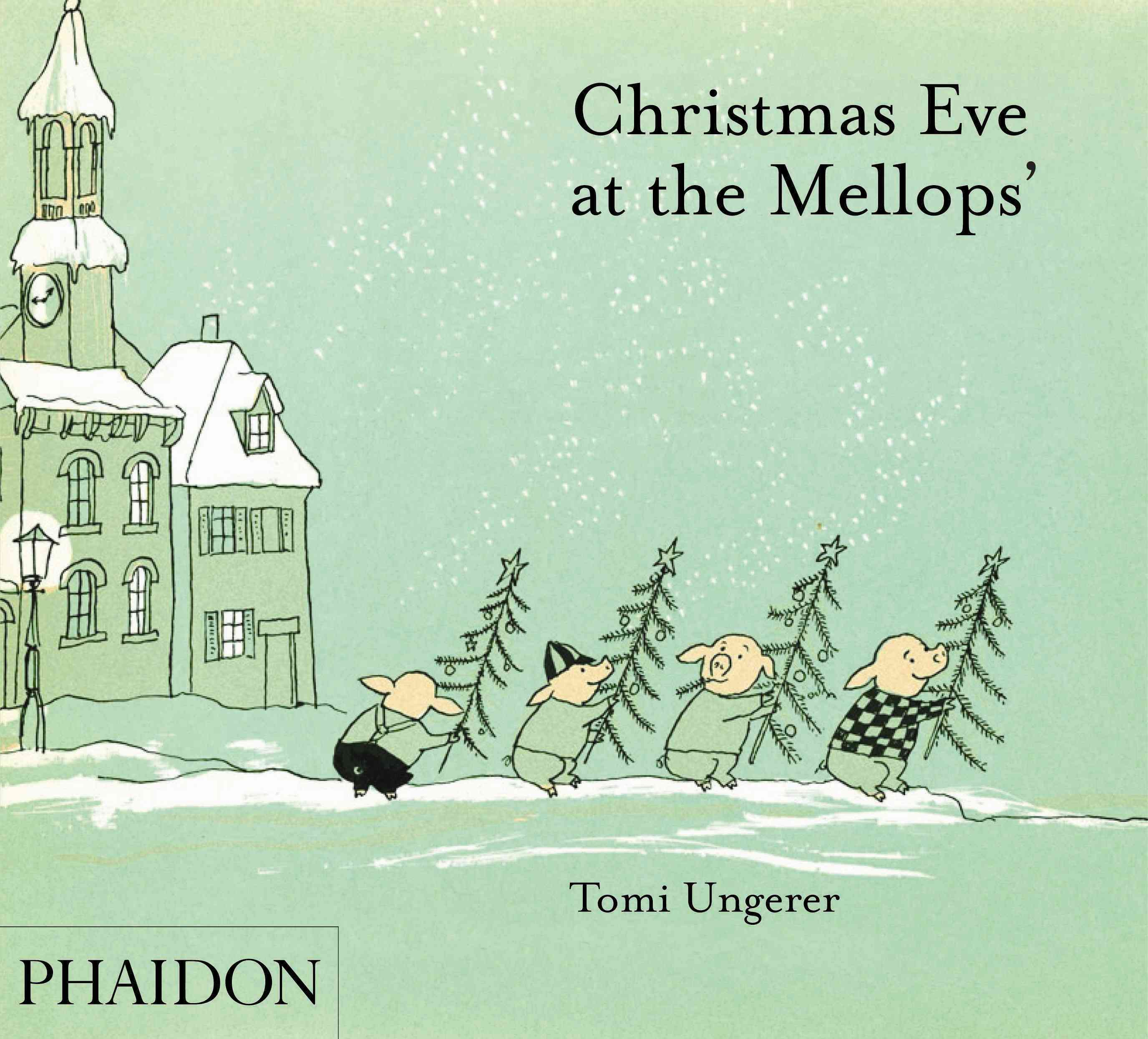 Christmas Eve at the Mellops' By Ungerer, Tomi