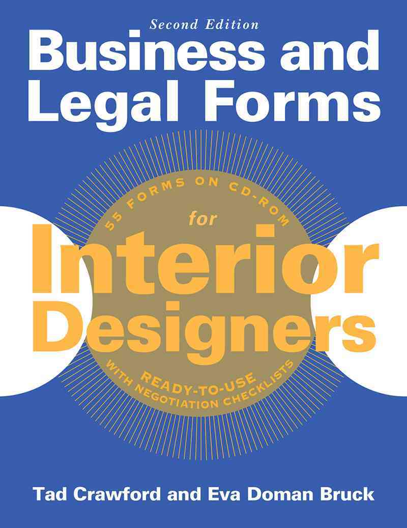 Business and Legal Forms for Interior Designers By Bruck, Eva Doman/ Crawford, Tad